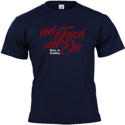 Viel Feind viel Ehr T-shirt blau