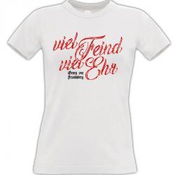 Viel Feind viel Ehr T-shirt weiss Frauen